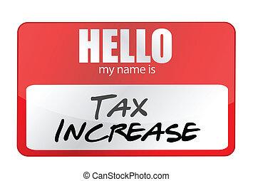 concept, nom, autocollant, augmentation impôt, mon, bonjour, rouges