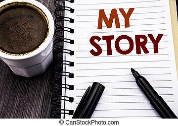 concept, texte, papier, story., écriture, note, arrière-plan., écrit, livre, noir, vous, dire, café, business, projection, cahier, dire, bois, sur, bois, marker., mon