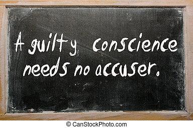 """conscience, besoins, """"a, non, coupable, accuser"""", écrit, tableau noir"""