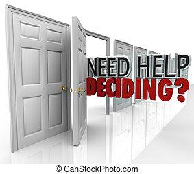 décider, aide, beaucoup, choix, portes, besoin, mots