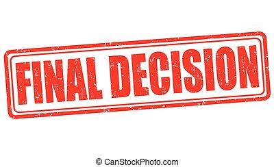 décision, final, timbre