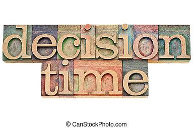 décision, temps