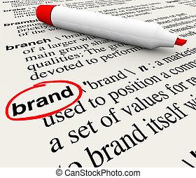 définition, mot, dictionnaire, commercialisation, notoriété marque