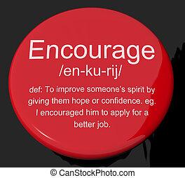 définition, motivation, bouton, encourager, réassurance, inspiration, spectacles