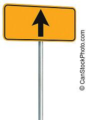 devant, signe, directement, isolé, jaune, aller, parcours, route