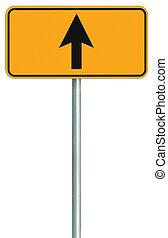 devant, signe, directement, isolé, jaune, bord route, aller, parcours, route