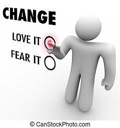 différent, amour, choses, -, ou, embrasser, vous, peur, changement