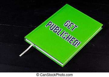 disponible, concept, obtenir, texte, faire, matériel, signification, littérature, écriture, vue., public, published.