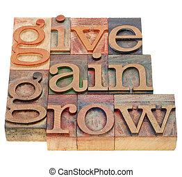 donner, gain, grandir