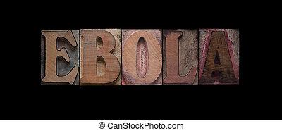 ebola, bois mot, vieux, type