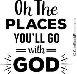 endroits, dieu, oh, aller, volonté, vous