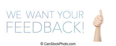 feedback!, nous, ton, vouloir