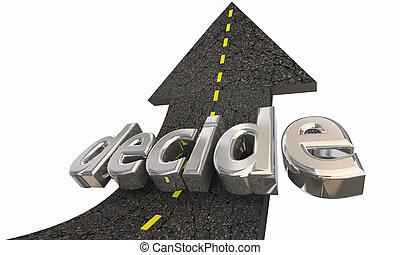 flèche, décision, haut, illustration, choisir, décider, route, 3d