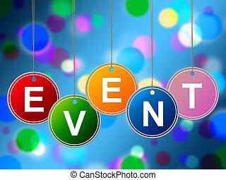 fonctions, événement, indique, expériences, evénements, cérémonies