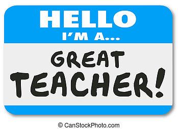 grand, nom, école, étiquette, apprentissage, je suis, education, prof