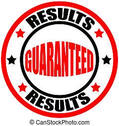 guaranteed, résultats