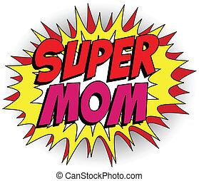 héros, maman, mère, super, jour, heureux