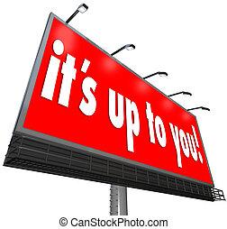 haut, choix, sien, panneau affichage, vous, signe, occasion, options