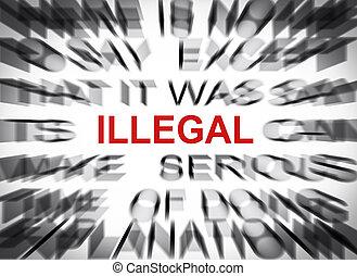 illégal, foyer, blured, texte