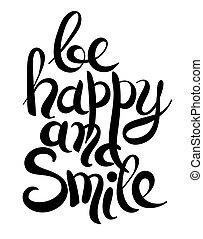 inscription, être, lettrage, noir, sourire, blanc, manuscrit, heureux