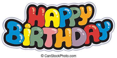 joyeux anniversaire, dessin animé, signe