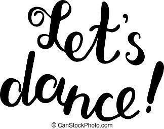 laisser, s, lettering., brosse, dance.