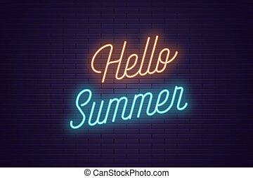 lettrage, texte, néon, incandescent, summer., bonjour