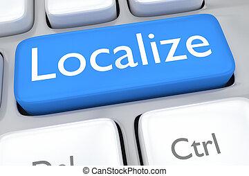 localize, concept