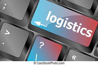 logistique, concept, business, ordinateur portable, clés, vecteur, mots, clavier, clavier, bouton