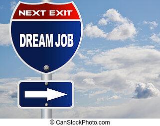 métier, rêve, panneaux signalisations