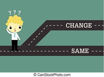 même, passé, avenir, choisir, ou, changement