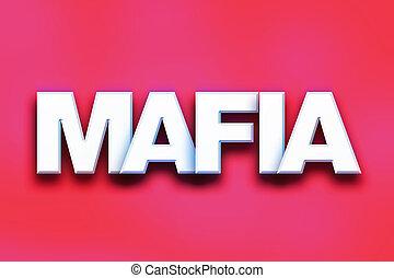 mafia, mot, concept, art, coloré