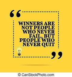 mais, gens, inspirationnel, pas, quit., motivation, vainqueurs, échouer, quote., jamais