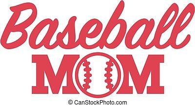 maman, base-ball