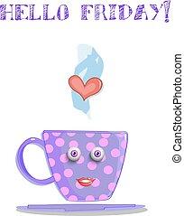mignon, lilas, tasse, texte, vendredi, dessin animé, sourire, bonjour