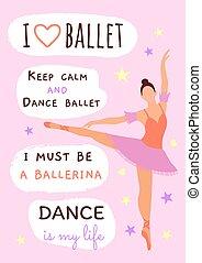 mon, life., danse, rose, slogans, around:, devoir, ballerine, pointe, calme, garder, ballet, beau, poser, illustration, amour, ballet, tutu, être, inscriptions, ballerine, shoes.