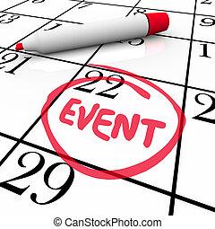 mot, événement, entouré, date, fête, calendrier, réunion, jour, spécial