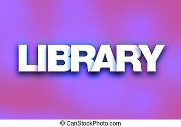 mot, concept, art, bibliothèque, coloré