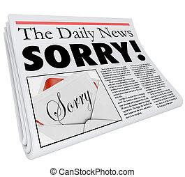 mot, excuses, titre, reportage, mal, mauvais, journal, désolé
