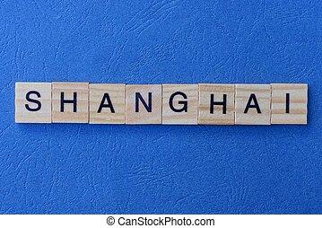 mot, lettres, bois, fait, shanghai