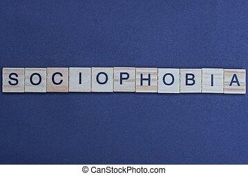 mot, lettres, bois, sociophobia, fait