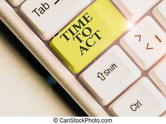 mot, quelque chose, done., texte, réponse, écriture, besoin, act., business, il, maintenant, concept, immédiatement, temps, être