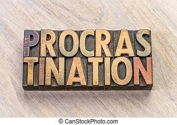 mot, résumé, bois, type, procrastination