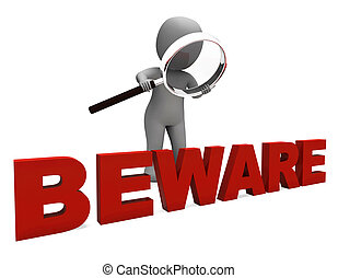 moyens, dangereux, prendre garde, caractère, avertissement, prudence, ou