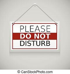 mur, déranger, s'il vous plaît, signe, pendre, pas