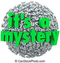 mystère, balle, c'est, incertitude, point interrogation, inconnu