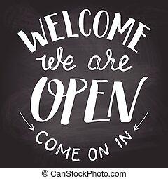 nous, tableau, signe, accueil, ouvert