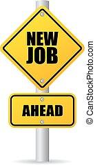 nouveau travail, panneaux signalisations