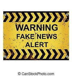 nouvelles, avertissement, alerte, faux, signe
