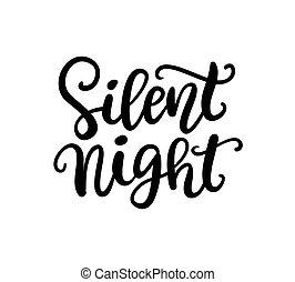 nuit, phrase., silencieux, noël, encre, lettrage